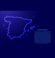 map spain from luminous blue star space points on vector image