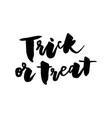 slogan trick or treat phrase graphic print vector image