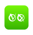 tick and cross in circles icon digital green vector image