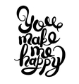black and white handwritten inscription You make vector image vector image