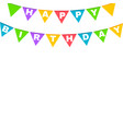 happy birthday banner with colorful flags vector image vector image