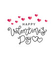 lettering of happy valentines with pink hearts vector image vector image