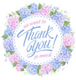thank you message with hydrangea vector image vector image