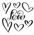 set lovers heart handmade calligraphy vector image