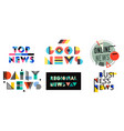 news geometric labels badges quotes set top vector image