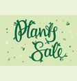 plants sale lettering vector image vector image