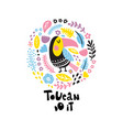 toucan do it vector image