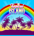 tropical island with palm trees rainbow and vector image vector image