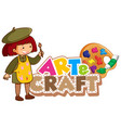font design for art and craft with happy girl vector image