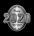 happy new year 2020 retro style emblem on a dark vector image vector image