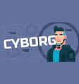 flat futuristic cyborg vector image