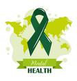 mental health day green ribbon world awareness vector image vector image