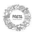 pasta circle frame hand drawn monochrome vector image