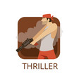 thriller cinema genre symbol for cinema or vector image vector image