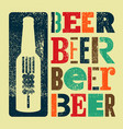 beer typographical vintage style grunge poster vector image vector image