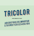 tricolor vintage handcrafted 3d alphabet vector image vector image