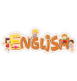font design for word english vector image vector image