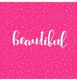 Beautiful Brush lettering vector image vector image
