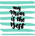my mom is best handwritten postcard vector image vector image