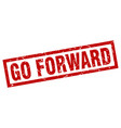 square grunge red go forward stamp vector image vector image