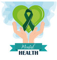 mental health day hands with green heart vector image vector image