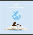world day for international justice poster design vector image vector image