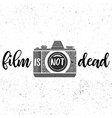 film is not deadblack and white print vector image vector image