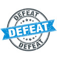 defeat round grunge ribbon stamp vector image vector image