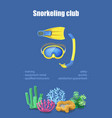 diving mask snorkel flippers snorkeling poster vector image