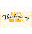 happy thanksgiving hand drawn banner template vector image vector image