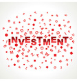 Investment word with in alphabets vector image vector image