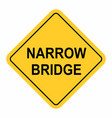 narrow bridge traffic sign vector image vector image