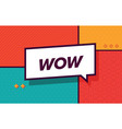 wow in design banner template for web vector image vector image