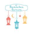 ramadan kareem color lanterns in the oriental vector image vector image