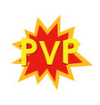 player vs player comics concept pvp game online vector image