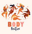 body positive love your body vector image vector image