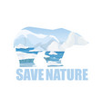 concept saving arctick vector image