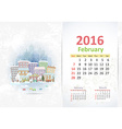 Cute sweet cityscape calendar for 2016 February vector image vector image