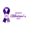 world alzheimers day greeting emblem vector image vector image