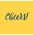 Cheers Hand Written Design Custom lettering vector image vector image