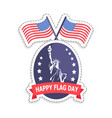 happy flag day old glory vector image vector image