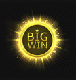 big win golden label vector image vector image