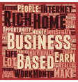 Can A Home Based Business Make You Rich text vector image vector image