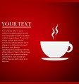coffee cup flat icon on red background tea cup vector image