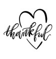 thankful isolated lettering with heart symbol vector image vector image