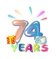 74 years anniversary celebration greeting card vector image