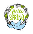 hello spring greeting card blue bird wreath floral vector image