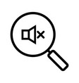magnifying glass with loudspeaker linear icon vector image vector image