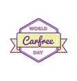world carfree day greeting emblem vector image vector image