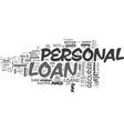 best ways to secure a personal loan text word vector image vector image